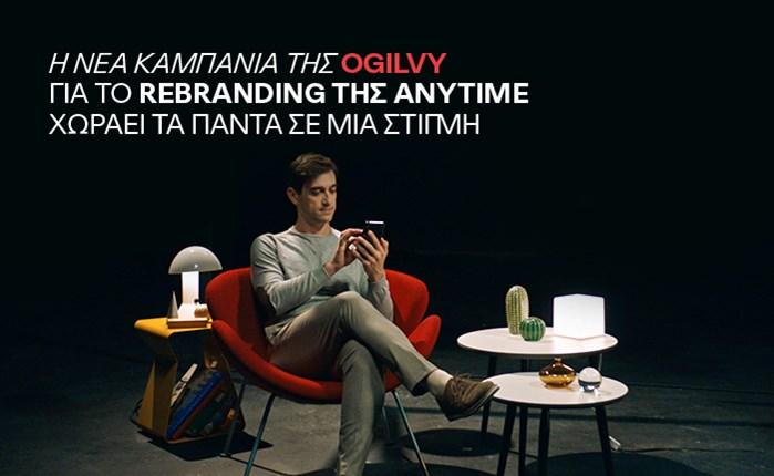 Με την υπογραφή της Ogilvy η νέα καμπάνια της Anytime
