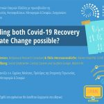 Webinar με θέμα: «Is tackling both Covid-19 recovery & climate change possible?»